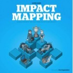 Impact Mapping: An Important Technique for Business Analysts